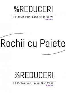 Rochii cu Paiete